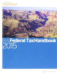 ria federal tax handbook 2015 thomson reuters corporate author
