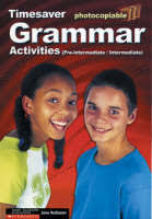 Grammar Activities: Pre-intermediate and Intermediate - Timesaver. by Jane Rollason - 9781900702614