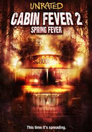 Cabin Fever 2 streaming vf