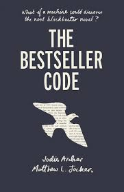 the bestseller code amazon co uk matthew jockers jodie archer