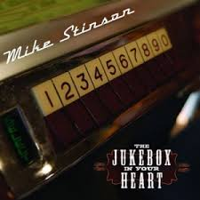 Mike Stinson, The Jukebox In Your Heart