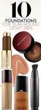 the best foundations for dewy radiant skin instyle com