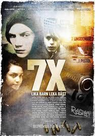 7X - Lika barn leka bäst  (2009)