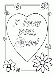 i love you mom mother u0027s day coloring page for kids coloring