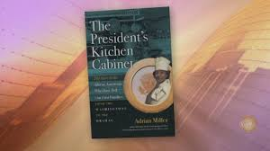 the president u0027s kitchen cabinet u0027 author stops by to talk new book