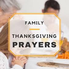 what is thanksgiving prayer lovely thanksgiving prayers for family