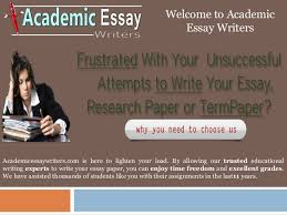 academic essay writers Millicent Rogers Museum Professional Essay Writing Services Welcome to Academic Essay Writers Academicessaywriters com is here to lighten
