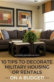 Tips To Decorate Home 10 Tips To Decorate Military Housing Or Rentals On A Budget