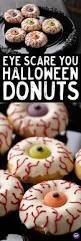 Scary Ideas For Halloween Party by Best 25 Halloween Donuts Ideas On Pinterest Halloween Treat