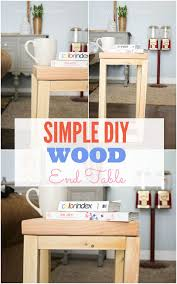 Diy Simple End Table by Simple Diy Wood Side Table