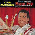 Le Secret de Marco Polo Luis Mariano. CD album . Paru le 20 février 2006 ... - 0094635421828