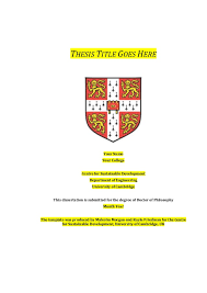 Csd thesis template  th draft THESIS TITLE GOES HERE Your Name Your College Centre for Sustainable Development Department of Engineering University i WordTemplatebyFriedman amp Morgan