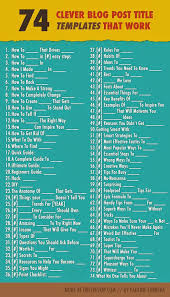 Best Resume Title by 74 Compelling Fill In The Blank Blog Post Titles Infographic