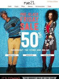 rue 21 black friday hours rue21 black friday preview sale get up to 50 off the store
