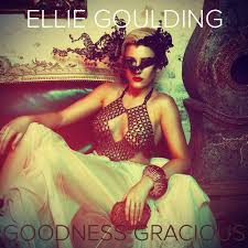 Ellie Goulding   Goodness Gracious (2014)