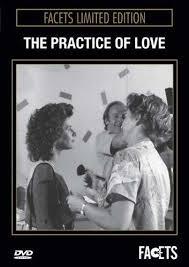 The Practice of Love (1985) Die Praxis der Liebe