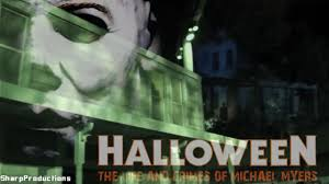 halloween horror nights movie halloween the life and crimes of michael myers halloween horror