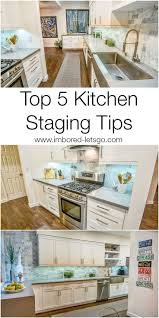 best 25 home staging tips ideas on pinterest house staging top 5 tips for staging your kitchen to sell