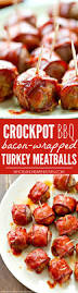 thanksgiving turkey wrapped in bacon crockpot bbq bacon wrapped turkey meatballs whole and heavenly oven