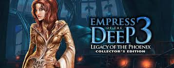 EMPRESS OF THE DEEP 3 - LEGACY OF THE PHOENIX Collector's Edition
