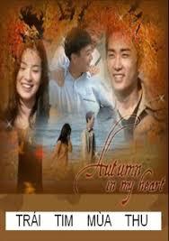 Trái tim mùa thu Autumn In My Heart