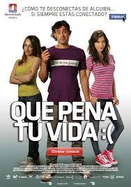 Que Pena tu Vida (2010) [Latino]