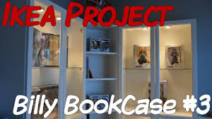 ikea project billy bookcase part 3 youtube