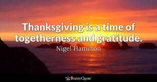 What Is Thanksgiving To You Thanksgiving Quotes Brainyquote