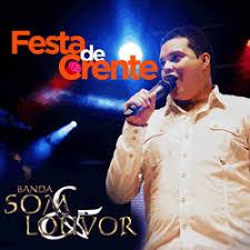 Banda Som e Louvor - Festa de crente - (Ao Vivo) 2012