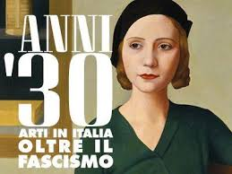 EXHIBITION:  THE THIRTIES. ARTS IN ITALY BEYOND FASCISM . FROM  SEPTEMBER 22ND 2012 TO JANUARY 27TH 2013. FLORENCE.