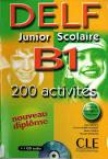 DELF B1 junior scolaire : Avec livret de corrigés (1CD audio)