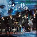 Act Two: Celtic Thunder