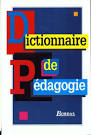 Livre - Dictionnaire de pédagogie - Louis Arénilla, Bernard Gossot ...