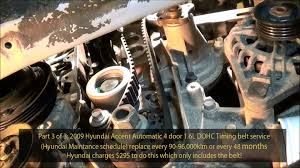 2009 hyundai accent 1 6l gls dohc timing belt service part 3 of 3