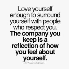 Loving Self Quotes by Take A Look At Those Surrounding You It Like The Mirror To Your