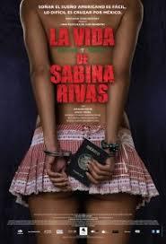 La vida precoz y breve de Sabina Rivas (2012) [Latino] peliculas hd online