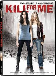 movie 2013 : Kill for Me