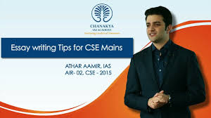 essay writing      Essay writing tips for CSE Mains by Athar Aamir IAS AIR CSE Essay writing tips for CSE Mains by Athar Aamir IAS AIR CSE