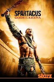 Spartacus: Chúa Tể Đấu Trường (18+) - Spartacus: Gods Of The Arena 2011 ...