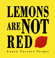 Image result for lemons are not red seeger