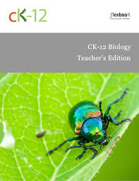 ck 12 biology teacher u0027s edition ck 12 foundation