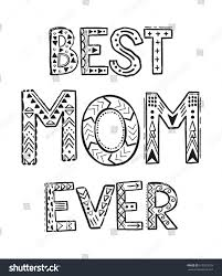 best mom ever coloring pages coloring stock vector 615325703