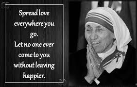 Mother Teresa Quotes On Love by 10 Mother Teresa Quotes To Motivate You To Become A Better Person