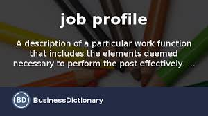 What Is Job Profile In Resume by What Is Job Profile Definition And Meaning Businessdictionary Com