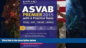 buy kaplan asvab premier 2015 with 6 practice tests book dvd