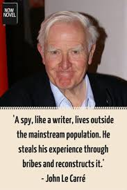 John le Carre quote   master of pacing in writing