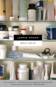 Self Help by Lorrie Moore     Reviews  Discussion  Bookclubs  Lists Goodreads