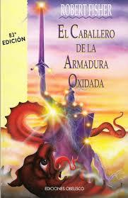 El Caballero de la Armaduro Oxidada. Images?q=tbn:ANd9GcTwJLB4Ikr4isyFlZKJjKi008HK6tB8rR9rOZ5Y-cYJeRGTCb1r