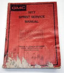 1977 gmc sprint service manual old u0027n gold auto books
