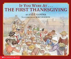 The History Of Thanksgiving Video The First Thanksgiving Teaching Guide Grades Prek U20132 Scholastic